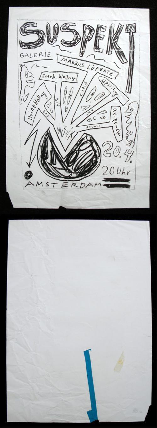 Marcus Lupertz - Heinz & Frank Wollny, Markus Lüpertz, H.P. Hiby, a.r. penck. Galerie Suspekt, Amsterdam. Plakat. kopen? Bied vanaf 120!