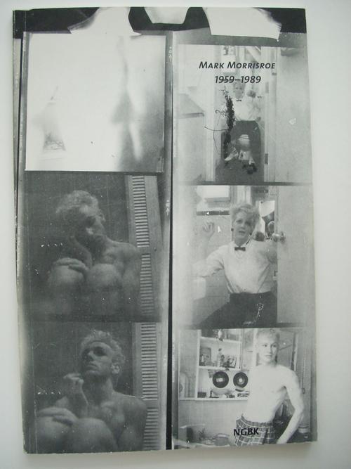 Mark Morrisroe - Katalog Neue Gesellschaft für bildende Kunst, Berlin , M. Morrisroe 1959-1989 - sehr selten kopen? Bied vanaf 35!